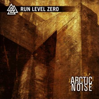 "Run Level Zero ""ARCTIC NOISE"" (CD)"